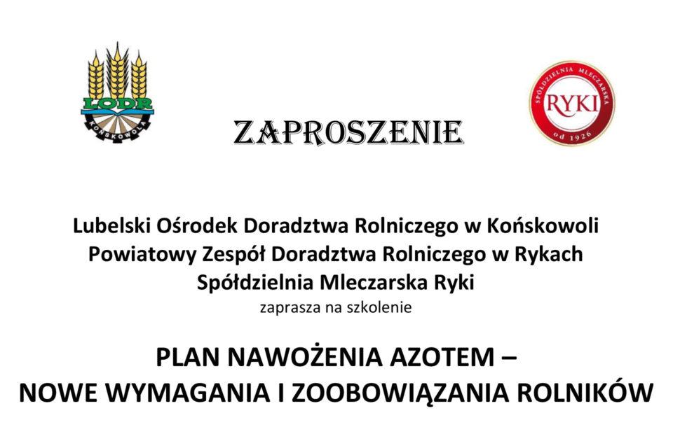 Zaproszenie na szkolenie Plan nawożenia azotem - nowe wymagania i zobowiązania rolników